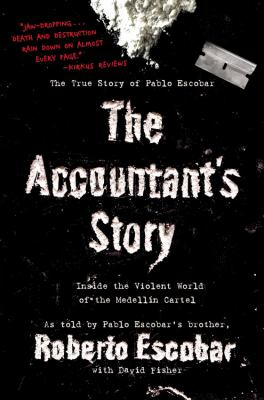 The Accountant's Story: Inside the Violent World of the Medellin Cartel 9780446178945