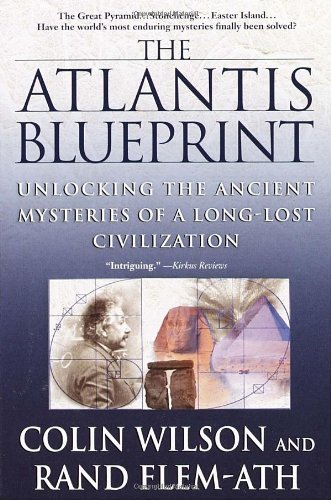 The Atlantis Blueprint: Unlocking the Ancient Mysteries of a Long-Lost Civilization 9780440508984