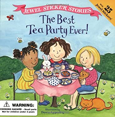 The Best Tea Party Ever! [With 25 Jewel Stickers] 9780448421612