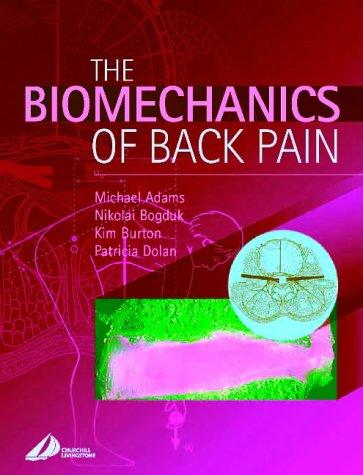 The Biomechanics of Back Pain 9780443062070