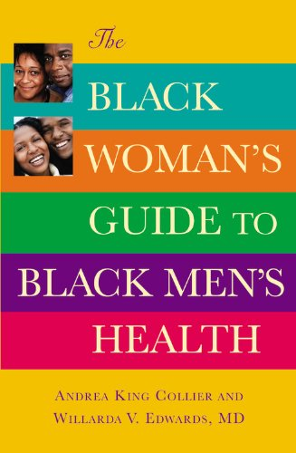 The Black Woman's Guide to Black Men's Health 9780446697729