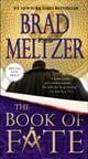 The Book of Fate  by Brad Meltzer, 9780446580182