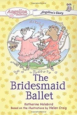 The Bridesmaid Ballet 9780448443867