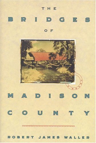 The Bridges of Madison County 9780446516525