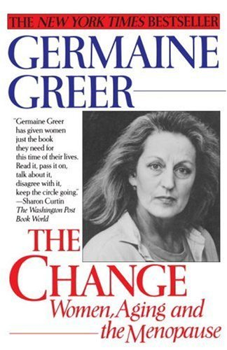 The Change: Women, Aging and the Menopause
