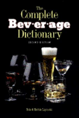 The Complete Beverage Dictionary 9780442022082