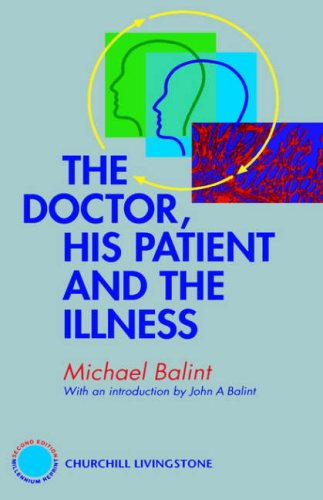 The Doctor, His Patient and the Illness - 2nd Edition