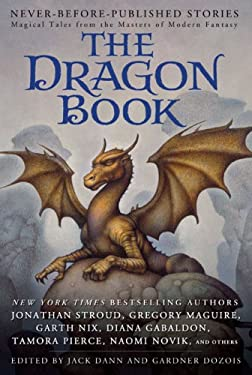 The Dragon Book: Magical Tales from the Masters of Modern Fantasy 9780441017645
