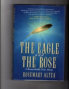 The Eagle and the Rose: A Remarkable True Story 9780446519694