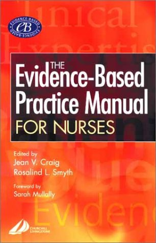 The Evidence-Based Practice Manual for Nurses 9780443070648