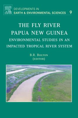 The Fly River, Papua New Guinea: Environmental Studies in an Impacted Tropical River System 9780444529640