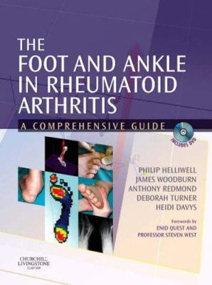 The Foot and Ankle in Rheumatoid Arthritis: A Comprehensive Guide [With DVD] 9780443101106