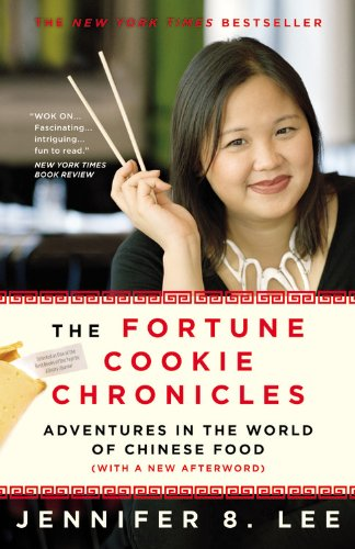 The Fortune Cookie Chronicles: Adventures in the World of Chinese Food 9780446698979