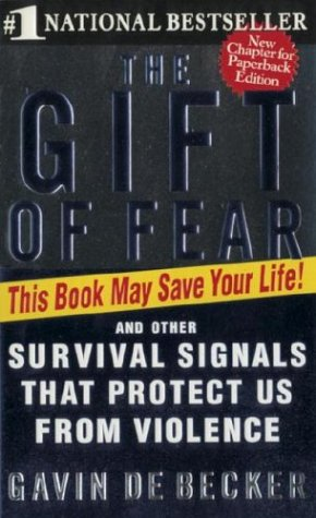 The Gift of Fear: Survival Signals That Protect Us from Violence 9780440226192