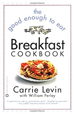 The Good Enough to Eat Breakfast Cookbook 9780446679435
