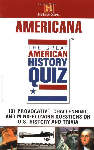 The Great American History Quiz?: Americana 9780446676847