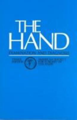 The Hand: Examination and Diagnosis 9780443087158