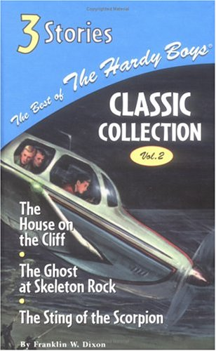 The House on the Cliff/The Ghost at Skeleton Rock/The Sting of Hte Scorpion 9780448436289
