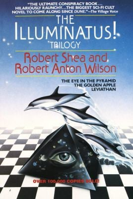The Illuminatus! Trilogy: The Eye in the Pyramid, the Golden Apple, Leviathan 9780440539810