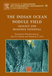 The Indian Ocean Nodule Field: Geology and Resource Potential