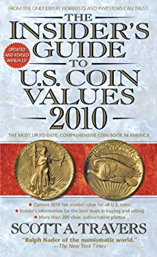 The Insider's Guide to U.S. Coin Values 9780440246060