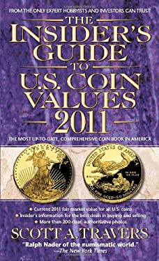The Insider's Guide to U.S. Coin Values 9780440246176