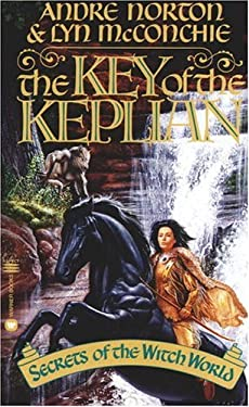 The Key of the Keplian: Secrets of the Witch World 9780446602204