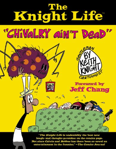The Knight Life: Chivalry Ain't Dead 9780446548663