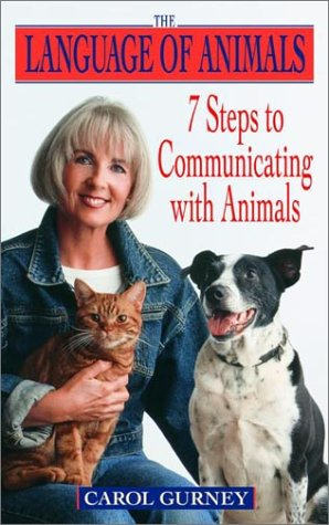 The Language of Animals: 7 Steps to Communicating with Animals 9780440509127