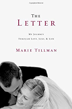 The Letter: My Journey Through Love, Loss, and Life 9780446571456