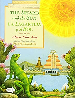 The Lizard and the Sun: La Lagartija y El Sol 9780440415312