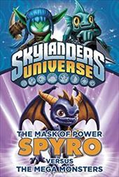 The Mask of Power: Spyro Versus the Mega Monsters 19240734