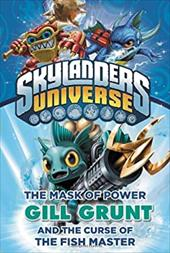 The Mask of Power: Gill Grunt and the Curse of the Fish Master #2 (Skylanders Universe) 21771003
