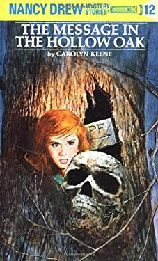 Nancy Drew 12: The Message in the Hollow Oak 9780448095127