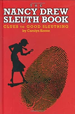 The Nancy Drew Sleuth Book: Clues to Good Sleuthing 9780448445687