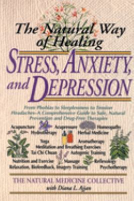 The Natural Way of Healing Stress, Anxiety, and Depression 9780440614036