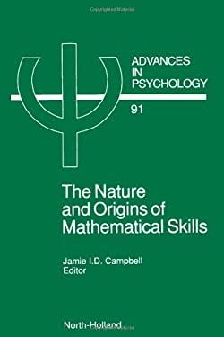 The Nature and Origin of Mathematical Skills 9780444890146