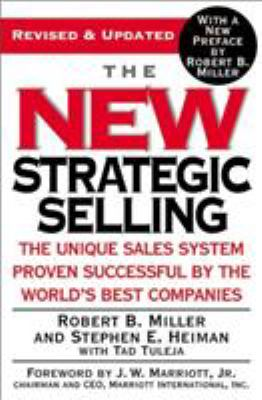 The New Strategic Selling: The Unique Sales System Proven Successful by the World's Best Companies 9780446695190