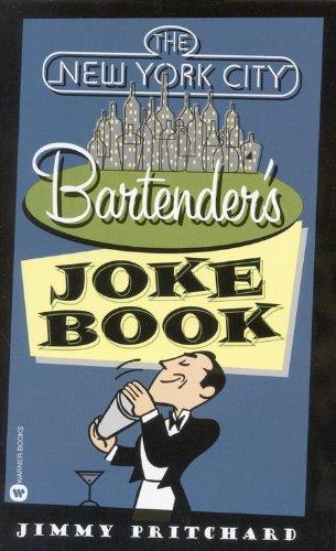 The New York City Bartender's Joke Book 9780446610919