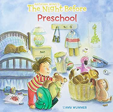 The Night Before Preschool 9780448454511