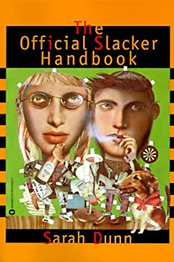 The Official Slacker Handbook 9780446670586