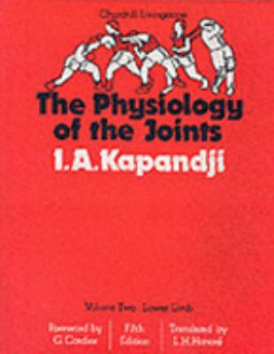 The Physiology of the Joints: Lower Limb, Volume 2 9780443036187