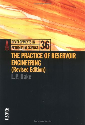The Practice of Reservoir Engineering (Revised Edition) 9780444506719