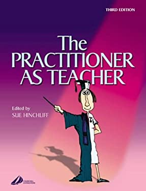The Practitioner as Teacher 9780443072864