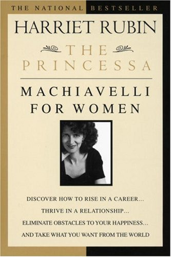 The Princessa: Machiavelli for Women 9780440508328