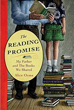 The Reading Promise: My Father and the Books We Shared 9780446583770