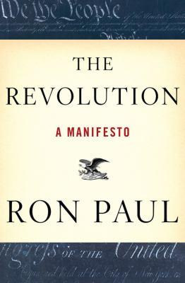 The Revolution: A Manifesto 9780446537513