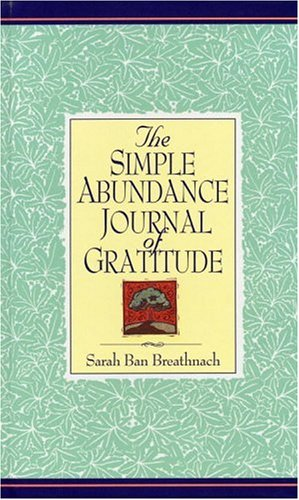 The Simple Abundance Journal of Gratitude 9780446521062