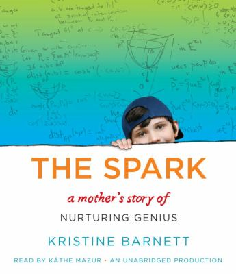 The Spark: Raising a Genius 9780449009628