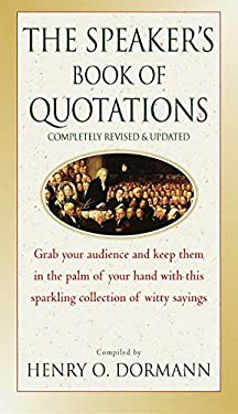 The Speaker's Book of Quotations, Updated and Revised 9780449005606